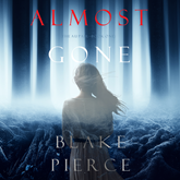 Almost Gone (The Au Pair - Book One)