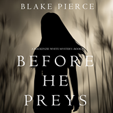 Before He Preys (A Mackenzie White Mystery - Book 9)