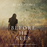Before he Sees (A Mackenzie White Mystery - Book 2)