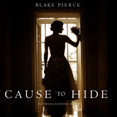 Cause to Hide (An Avery Black Mystery - Book 3)