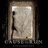 Cause to Run (An Avery Black Mystery - Book 2)