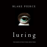 Luring (The Making of Riley Paige - Book Three)