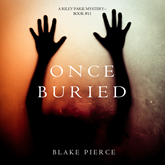 Once Buried (A Riley Paige Mystery - Book 11)