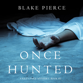 Once Hunted (A Riley Paige Mystery - Book 5)