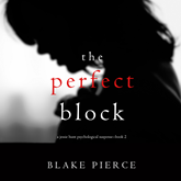 The Perfect Block (A Jessie Hunt Psychological Suspense Thriller - Book 2)