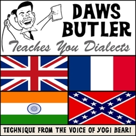 Audiobook Daws Butler Teaches You Dialects. Lessons from the Voice of Yogi Bear!  - autor Charles Dawson Butler   - czyta Charles Dawson Butler