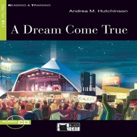 Audiobook A Dream Come True  - autor CIDEB EDITRICE