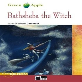 Audiobook Bathsheba the Witch  - autor CIDEB EDITRICE