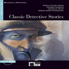 Audiobook Classic Detective Stories  - autor Artur Conan Doyle;Charles Dickens;Clarence Rook;Gilbert K.Chesterton