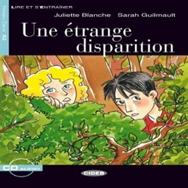 Audiobook Étrange disparition  - autor CIDEB EDITRICE