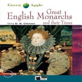 Audiobook Great English Monarchs and their Times  - autor Gina D.B. Clemen