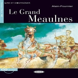 Audiobook Le Grand Meaulnes  - autor Alain Fournier