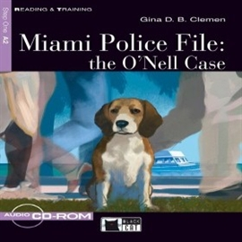 Audiobook Miami Police File- the O'Nell Case  - autor CIDEB EDITRICE
