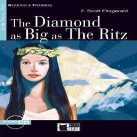 Audiobook The Diamond as Big as The Ritz  - autor CIDEB EDITRICE
