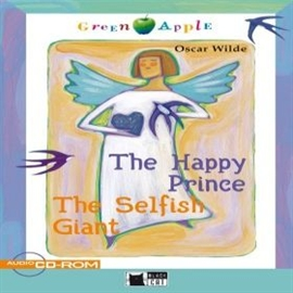Audiobook The Happy Prince and The Selfish Giant  - autor Oscar Wilde