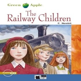 Audiobook The Railway Children  - autor Edith Nesbit