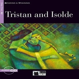 Audiobook Tristan and Isolde  - autor CIDEB EDITRICE