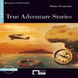 Audiobook True Adventure Stories  - autor CIDEB EDITRICE