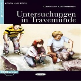 Audiobook Untersuchungen in Travemünde  - autor Christian Gellenbeck