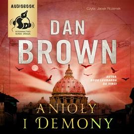Audiobook Anioły i Demony  - autor Dan Brown   - czyta Jacek Rozenek