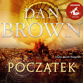 Audiobook Początek  - autor Dan Brown   - czyta Jacek Rozenek