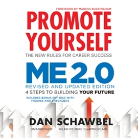 Audiobook Promote Yourself and Me 2.0  - autor Dan Schawbel   - czyta Mike Chamberlain