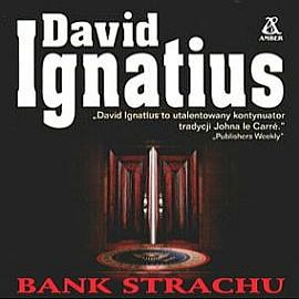 Audiobook Bank strachu  - autor David Ignatius