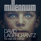 Audiobook Millennium Tom 4. Co nas nie zabije  - autor David Lagercrantz   - czyta Adam Bauman
