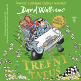 Audiobook Trefny Tatuś  - autor David Walliams   - czyta Jarosław Boberek