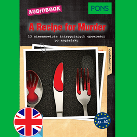 Audiobook A Recipe for Murder (A1-A2) PONS  - autor Dominic Butler   - czyta Guy Slocombe