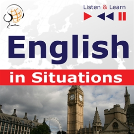 Audiobook English in Situations. Listen & Learn to Speak  - autor Dorota Guzik;Joanna Bruska;Anna Kicińska   - czyta Maybe Theatre Company