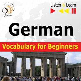Audiobook German Vocabulary for Beginners. Listen & Learn to Speak  - autor Dorota Guzik   - czyta zespół aktorów