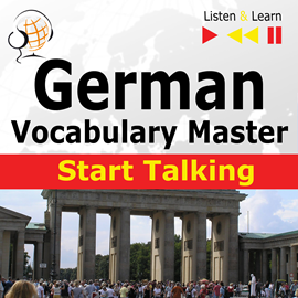 Audiobook German Vocabulary Master: Start Talking  - autor Dorota Guzik   - czyta zespół aktorów