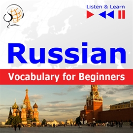Audiobook Russian Vocabulary for Beginners. Listen & Learn to Speak  - autor Dorota Guzik   - czyta zespół aktorów