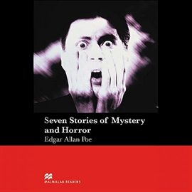 Audiobook Seven Stories of Mystery and Horror  - autor Edgar Allan Poe