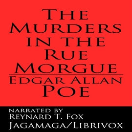 Audiobook The murders in the Rue Morgue  - autor Edgar Allan Poe