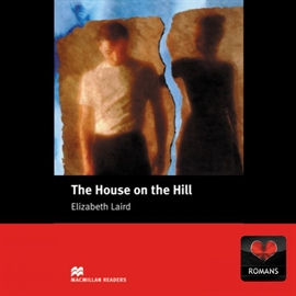Audiobook The House on the Hill  - autor Elizabeth Laird