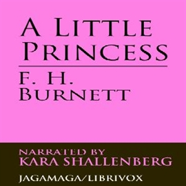 Audiobook A Little Princess  - autor Frances Hodgson Burnett