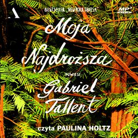 Audiobook Moja najdroższa  - autor Gabriel Tallent   - czyta Paulina Holtz