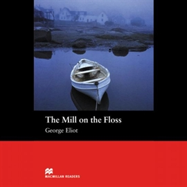 Audiobook The Mill On The Floss  - autor George Eliot