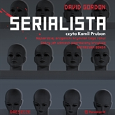 Audiobook Serialista  - autor Gordon David   - czyta Kamil Pruban