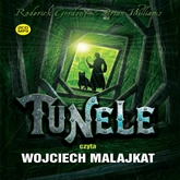 Audiobook Tunele  - autor Roderick Gordon;Brian Williams   - czyta Wojciech Malajkat