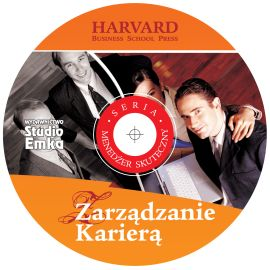 Audiobook Zarządzanie karierą  - autor HARVARD Business School Press