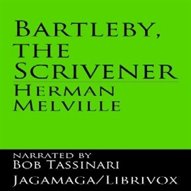 Audiobook Bartleby The Scrivener  - autor Herman Melville