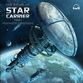 Audiobook Star Carrier  - autor Ian Douglas   - czyta Sławomir Holland