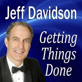 Audiobook Getting Things Done  - autor Jeff Davidson   - czyta Jeff Davidson