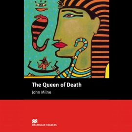 Audiobook The Queen of Death  - autor John Milne
