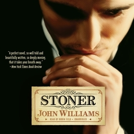 Audiobook Stoner  - autor John Williams   - czyta Robin Field
