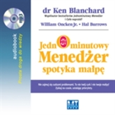 Audiobook Jednominutowy menedżer spotyka małpę  - autor Ken Blanchard;William Oncken;Hal Burrows   - czyta Janusz German