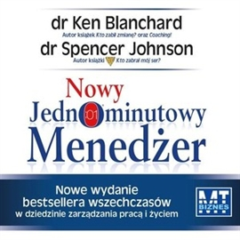 Audiobook Nowy jednominutowy menedżer  - autor Kenneth Blanchard;Spencer Johnson   - czyta Janusz German